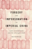 9780295742700 : forgery-and-impersonation-in-imperial-china-mcnicholas