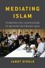 9780295742953 : mediating-islam-steele-sears-rafael