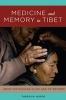 9780295742984 : medicine-and-memory-in-tibet-hofer
