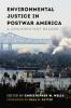 9780295743684 : environmental-justice-in-postwar-america-wells-sutter