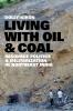 9780295743950 : living-with-oil-and-coal-kikon-sivaramakrishnan-sivaramakrishnan