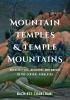 9780295744513 : mountain-temples-and-temple-mountains-chanchani-kaimal-sivaramakrishnan