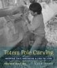 9780295745329 : totem-pole-carving-2nd-edition-jensen