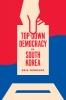 9780295745473 : top-down-democracy-in-south-korea-mobrand-sorensen