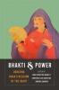 9780295745510 : bhakti-and-power-hawley-novetzke-sharma