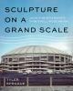 9780295745619 : sculpture-on-a-grand-scale-sprague