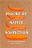 9780295745756 : shapes-of-native-nonfiction-washuta-warburton