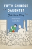 9780295745909 : fifth-chinese-daughter-wong-bow-uhl