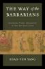 9780295746036 : the-way-of-the-barbarians-yang