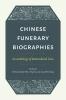 9780295746401 : chinese-funerary-biographies-ebrey-yao-zhang