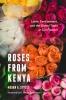 9780295746517 : roses-from-kenya-styles-sivaramakrishnan-sivaramakrishnan