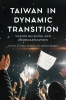 9780295746807 : taiwan-in-dynamic-transition-dunch-esarey-gold