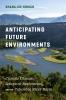 9780295747293 : anticipating-future-environments-hirsch