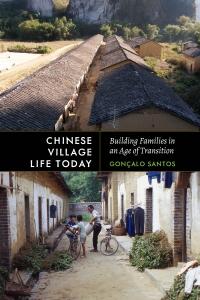 9780295747408 : chinese-village-life-today-santos