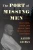 9780295747415 : the-port-of-missing-men-goings