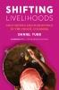 9780295747538 : shifting-livelihoods-tubb-sivaramakrishnan-sivaramakrishnan