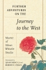 9780295747712 : further-adventures-on-the-journey-to-the-west-master-of-silent-whistle-studio-li-hegel