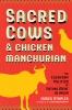 9780295747880 : sacred-cows-and-chicken-manchurian-staples-sivaramakrishnan-sivaramakrishnan