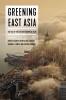 9780295747910 : greening-east-asia-esarey-haddad-lewis