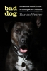 9780295748016 : bad-dog-weaver-subramaniam-herzig