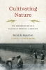 9780295748092 : cultivating-nature-hamilton-sutter-sutter