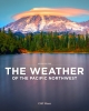 9780295748436 : the-weather-of-the-pacific-northwest-2nd-edition-mass