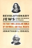 9780295748665 : revolutionary-jews-from-spinoza-to-marx-israel