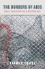 9780295748962 : the-borders-of-aids-chavez-chatterjee