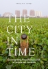 9780295749235 : the-city-in-time-corey