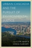 9780295749365 : urban-cascadia-and-the-pursuit-of-environmental-justice-janos-mckendry