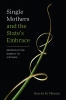 9780295749426 : single-mothers-and-the-states-embrace-phinney