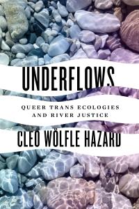 9780295749747 : underflows-woelfle-erskine