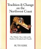 9780295966281 : tradition-and-change-on-the-northwest-coast-kirk