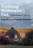 9780295974439 : exploring-washingtons-past-2nd-edition-kirk-alexander