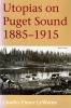 9780295974446 : utopias-on-puget-sound-1885-1915-1995-edition-lewarne
