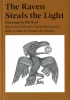 9780295975245 : the-raven-steals-the-light-1996-edition-reid-bringhurst-reid