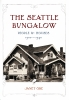 9780295986272 : the-seattle-bungalow-ore
