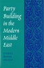 9780295986463 : party-building-in-the-modern-middle-east-angrist