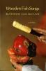 9780295987149 : wooden-fish-songs-lum-mccunn-cheung