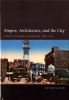 9780295987798 : empire-architecture-and-the-city-celik