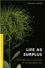 9780295987910 : life-as-surplus-cooper