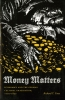 9780295988375 : money-matters-gray
