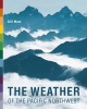 9780295988474 : the-weather-of-the-pacific-northwest-mass