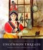 9780295988702 : uncommon-threads-bourque-bar