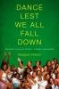 9780295990583 : dance-lest-we-all-fall-down-willson