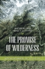 9780295991757 : the-promise-of-wilderness-turner-cronon