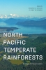 9780295992617 : north-pacific-temperate-rainforests-orians-schoen