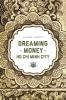 9780295992747 : dreaming-of-money-in-ho-chi-minh-city-truitt