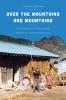 9780295992761 : over-the-mountains-are-mountains-sorensen-sorensen