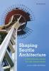 9780295993485 : shaping-seattle-architecture-ochsner